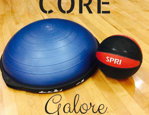 CORE Galore-Abs-Core-Fitness-Bosu-Medicine Ball-Workouts-Tabata-Kate Swain-Crockpot Empire